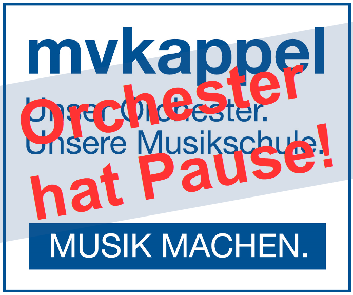 mvkappel - Orchester hat Pause
